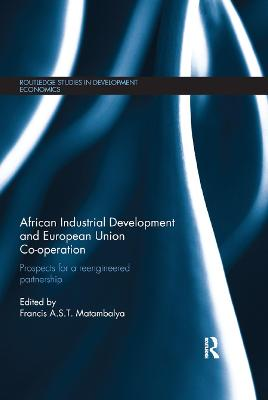 African Industrial Development and European Union Co-operation: Prospects for a reengineered partnership book