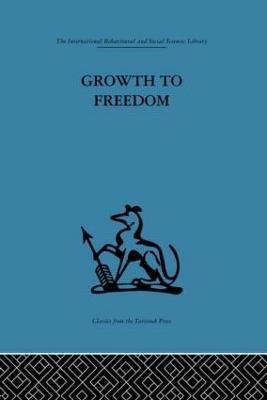 Growth to Freedom by Derek Miller