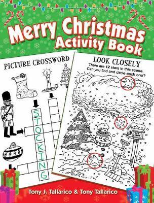 Merry Christmas Activity Book by Tony Tallarico