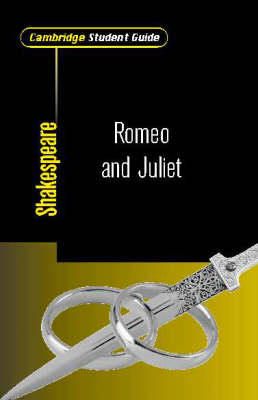 Cambridge Student Guide to Romeo and Juliet by Rex Gibson