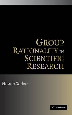 Group Rationality in Scientific Research book