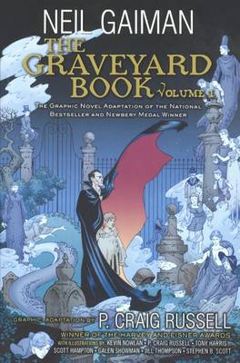 The Graveyard Book Graphic Novel, Volume 1 by Neil Gaiman