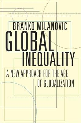 Global Inequality by Branko Milanovic