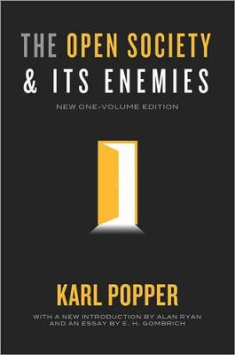 The Open Society and Its Enemies by Karl R. Popper