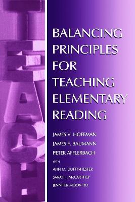 Balancing Principles for Teaching Elementary Reading book