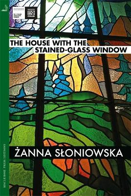 The House with the Stained-Glass Window by Zanna Sloniowska