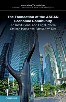 The Foundation of the ASEAN Economic Community by Stefano Inama