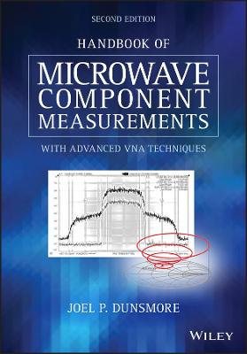Handbook of Microwave Component Measurements: with Advanced VNA Techniques book