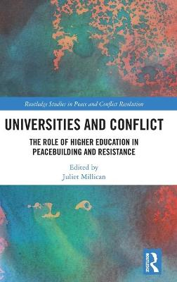 Universities and Conflict by Juliet Millican
