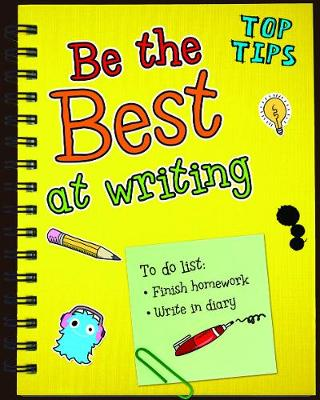 Be the Best at Writing by Rebecca Rissman