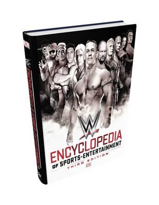 WWE Encyclopedia Of Sports Entertainment, 3rd Edition by Steve Pantaleo