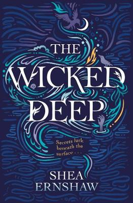 Wicked Deep by Shea Ernshaw