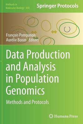 Data Production and Analysis in Population Genomics by Francois Pompanon