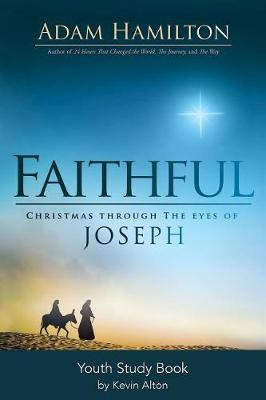 Faithful Youth Study Book by Adam Hamilton
