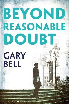 Beyond Reasonable Doubt: Elliot Rook, QC: Book 1 book