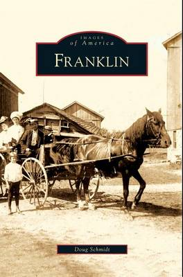 Franklin by Doug Schmidt