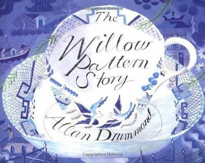 Willow Pattern Story by Allan Drummond