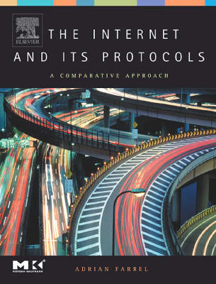 Internet and Its Protocols by Adrian Farrel