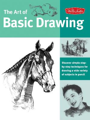 Art of Basic Drawing by Walter Foster Creative Team