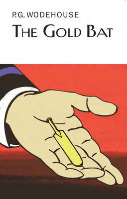The Gold Bat by P G Wodehouse