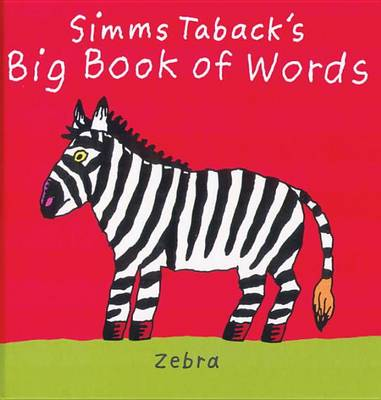 Simms Taback's Big Book of Words by Simms Taback