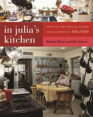 In Julia's Kitchen by Pamela Heyne