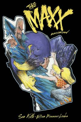 The Maxx Maxximized Volume 5 by Sam Kieth