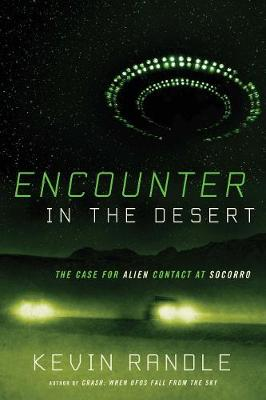 Encounter in the Desert by Kevin D. Randle