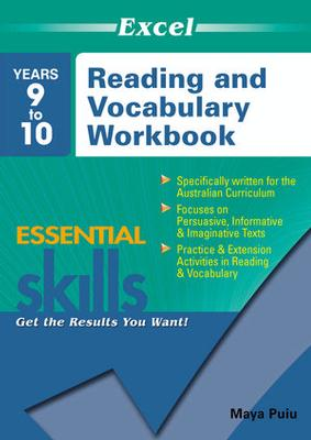 Excel Essential Skills: Reading and Vocabulary Workbook Years 9 10 by Maya Puiu