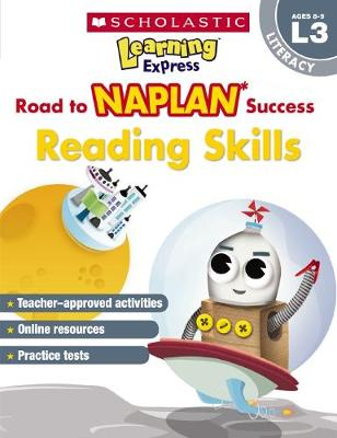 Learning Express NAPLAN: Reading Skills NAPLAN L3 by