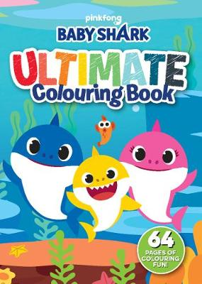 BABY SHARK ULTIMATE COLOURING book