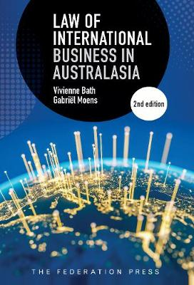 Law of International Business in Australasia by Vivienne Bath