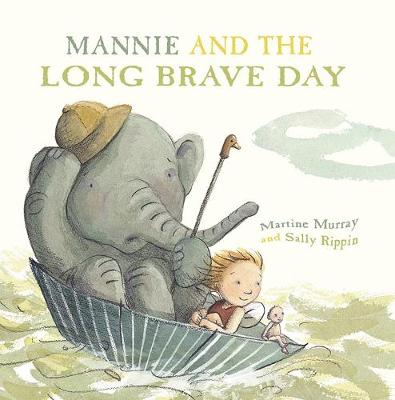 Mannie and the Long Brave Day by Sally Rippin
