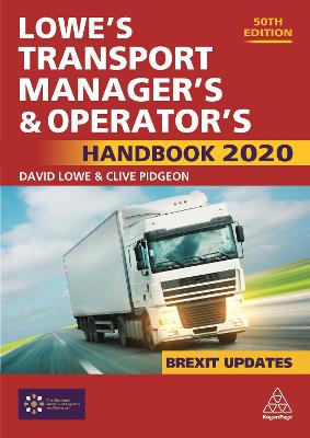 Lowe's Transport Manager's and Operator's Handbook 2020 by Ulla Tapaninen