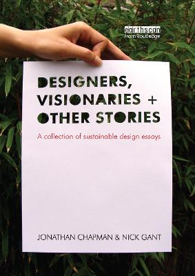 Designers, Visionaries and Other Stories by Jonathan Chapman