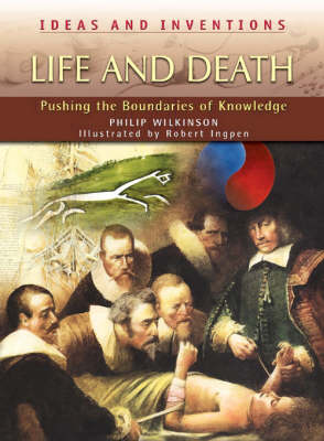 Life and Death by Philip Wilkinson