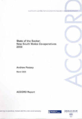 State of the Sector: New South Wales Co-operatives 2003 by Andrew Passey