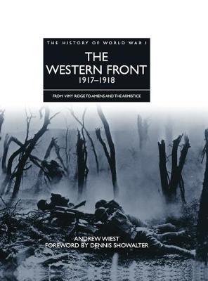 Western Front 1917 - 1918 by Andrew Wiest