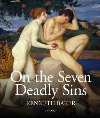 On the Seven Deadly Sins by Lord Kenneth Baker
