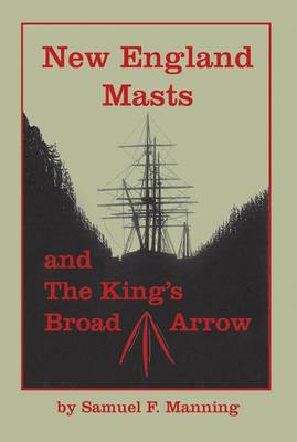 New England Masts by Samuel F Manning