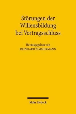 Storungen Der Willensbildung Bei Vertragsschluss by Reinhard Zimmermann