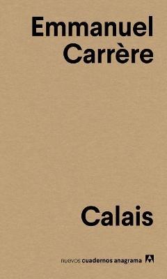 Calais by Emmanuel Carrere