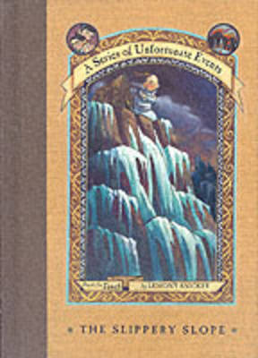 The Slippery Slope by Lemony Snicket