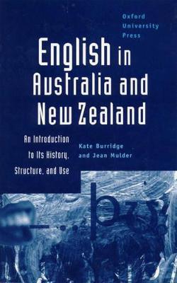 English in Australia and New Zealand by Kate Burridge