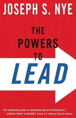 Powers to Lead by Joseph Nye