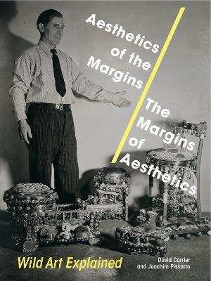 Aesthetics of the Margins / The Margins of Aesthetics: Wild Art Explained book