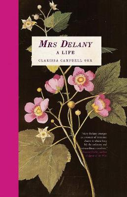 Mrs Delany: A Life book