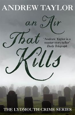 Air That Kills by Andrew Taylor
