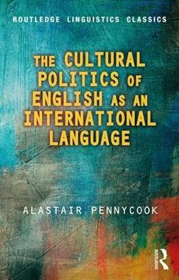 Cultural Politics of English as an International Language book