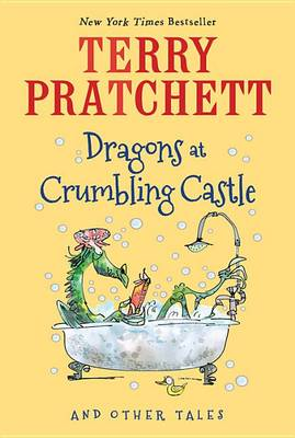 Dragons at Crumbling Castle by Terry Pratchett